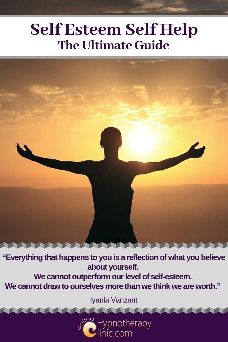 Self Esteem Self Help- The Ultimate Guide